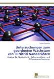 Untersuchungen Zum Geordneten Wachstum Von III -Nitrid Nanodr�hten  N/A 9783838133096 Front Cover