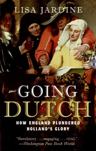 Going Dutch How England Plundered Holland's Glory  2009 edition cover