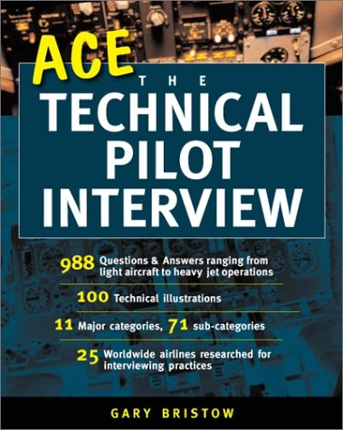 Ace the Technical Pilot Interview   2002 9780071396097 Front Cover