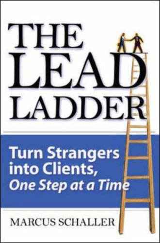 Lead Ladder Turn Strangers into Clients, One Step at a Time  2007 9780071479097 Front Cover