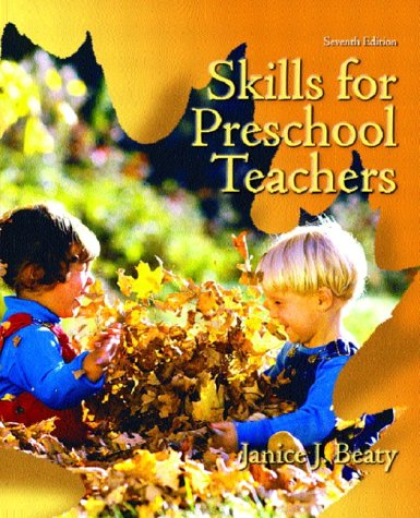 Skills for Preschool Teachers  7th 2004 (Revised) 9780130486097 Front Cover