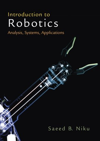 Introduction to Robotics Analysis, Systems, Applications  2002 edition cover