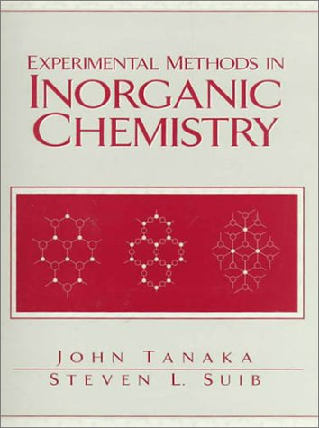 Experimental Methods in Inorganic Chemistry   1999 (Lab Manual) edition cover