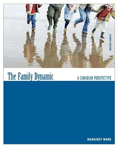 FAMILY DYNAMIC:CANADIAN PERSPE 4th 2006 edition cover