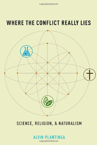 Where the Conflict Really Lies Science, Religion, and Naturalism  2011 edition cover