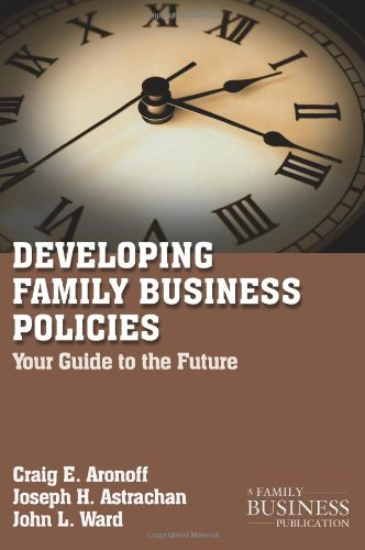 Developing Family Business Policies Your Guide to the Future  2011 edition cover