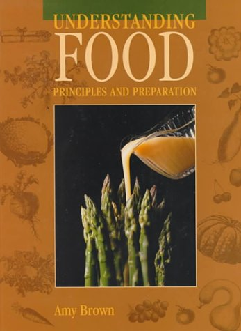Understanding Food Principles and Preparation Revised  9780314204097 Front Cover