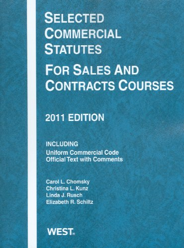 Selected Commercial Statutes for Sales and Contracts Courses 2011   2011 9780314275097 Front Cover