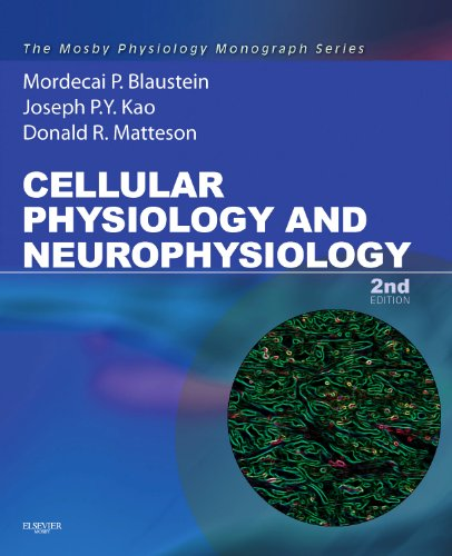 Cellular Physiology and Neurophysiology Mosby Physiology Monograph Series (with Student Consult Online Access) 2nd 2011 edition cover