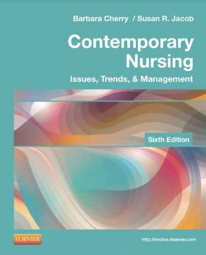 Contemporary Nursing Issues, Trends, and Management 6th 2014 9780323101097 Front Cover