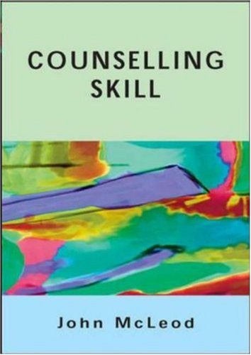 Counselling Skill   2007 9780335218097 Front Cover