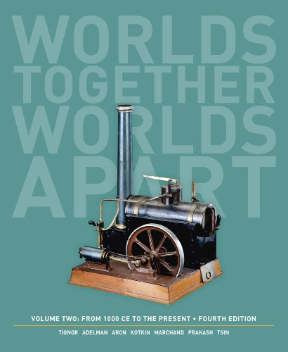 Worlds Together, Worlds Apart: A History of the World: from 1000 Ce to the Present  2013 9780393922097 Front Cover