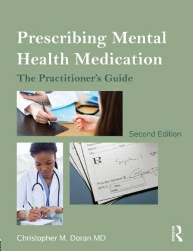 Prescribing Mental Health Medication The Practitioner's Guide 2nd 2013 (Revised) edition cover