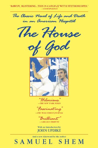 House of God The Classic Novel of Life and Death in an American Hospital  2010 edition cover