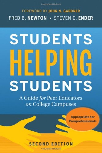 Students Helping Students A Guide for Peer Educators on College Campuses 2nd 2010 (Guide (Instructor's)) edition cover