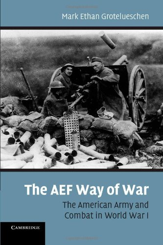 AEF Way of War The American Army and Combat in World War I  2010 edition cover