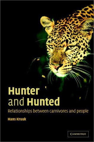 Hunter and Hunted Relationships Between Carnivores and People  2002 edition cover