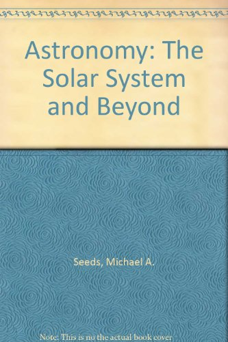 Astronomy The Solar System and Beyond  1999 9780534563097 Front Cover