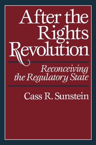 After the Rights Revolution Reconceiving the Regulatory State  1990 edition cover
