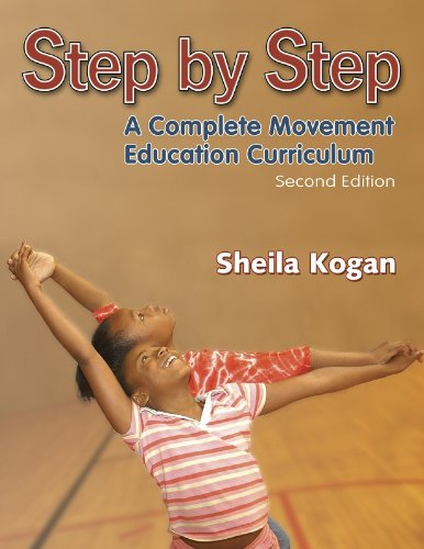 Step by Step - A Complete Movement Education Curriculum  2nd 2004 (Revised) edition cover