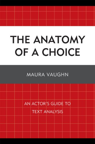 Anatomy of a Choice An Actor's Guide to Text Analysis N/A edition cover