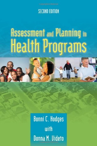 Assessment and Planning in Health Programs  2nd 2011 (Revised) edition cover