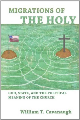 Migrations of the Holy God, State, and the Political Meaning of the Church  2011 edition cover