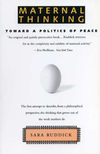 Maternal Thinking Toward a Politics of Peace 2nd 1995 (Revised) edition cover