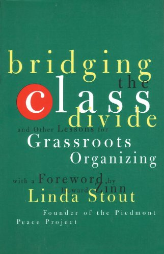 Bridging the Class Divide And Other Lessons for Grassroots Organizing  1997 edition cover