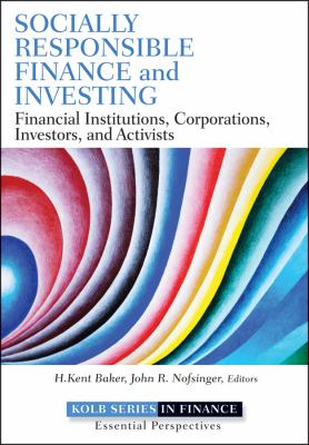 Socially Responsible Finance and Investing Financial Institutions, Corporations, Investors, and Activists  2012 9781118100097 Front Cover