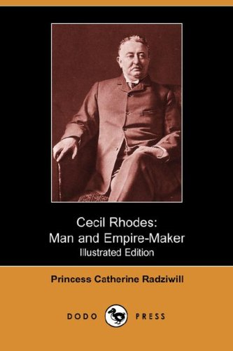 Cecil Rhodes Man and Empire-Maker N/A 9781406542097 Front Cover