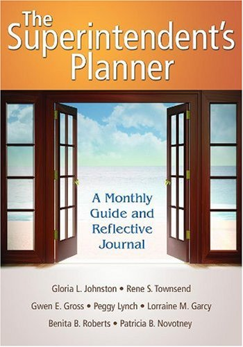 Superintendent's Planner A Monthly Guide and Reflective Journal  2009 edition cover