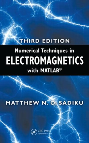 Numerical Techniques in Electromagnetics with MATLAB, Third Edition  3rd 2009 (Revised) edition cover