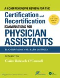 Comprehensive Review for the Certification and Recertification Examinations for Physician Assistants  5th 2015 (Revised) 9781451191097 Front Cover