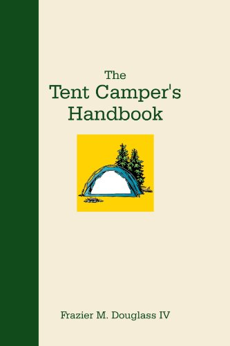 The Tent Camper's Handbook:   2012 edition cover