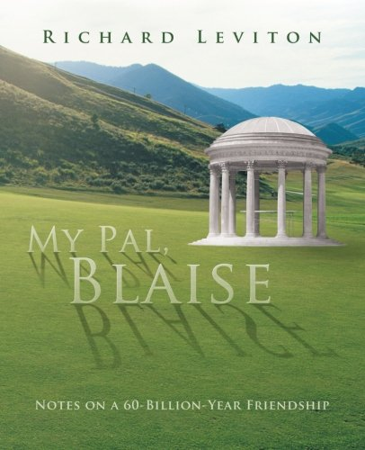 My Pal, Blaise: Notes on a 60-billion-year Friendship  2012 edition cover