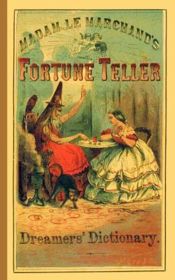 Fortune Teller and Dreamer's Dictionary   2004 9781557093097 Front Cover