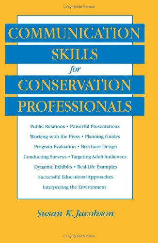 Communication Skills for Conservation Professionals   1999 edition cover