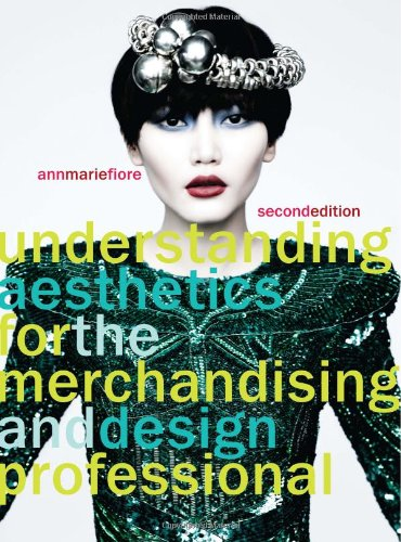 Understanding Aesthetics for the Merchandising and Design Professional  2nd 2010 edition cover
