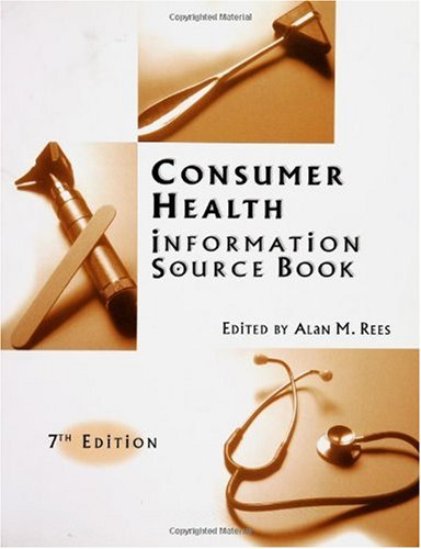 Consumer Health Information Source Book  7th 2003 9781573565097 Front Cover