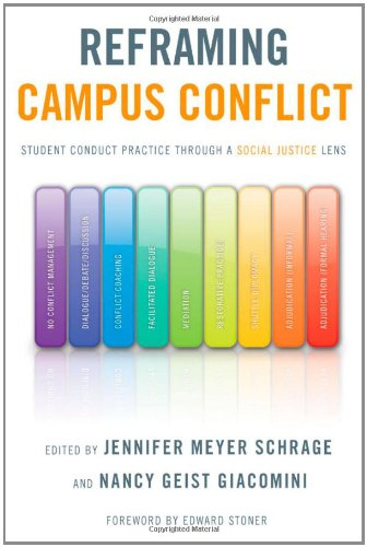 Reframing Campus Conflict Student Conduct Practice Through a Social Justice Lens  2009 9781579224097 Front Cover