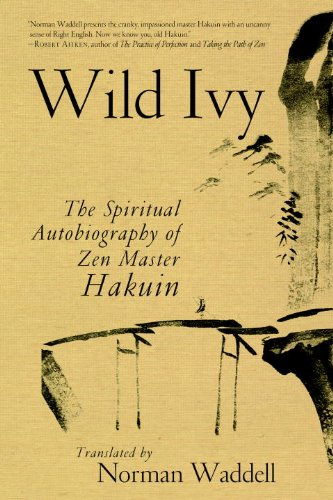 Wild Ivy The Spiritual Autobiography of Zen Master Hakuin  2010 edition cover