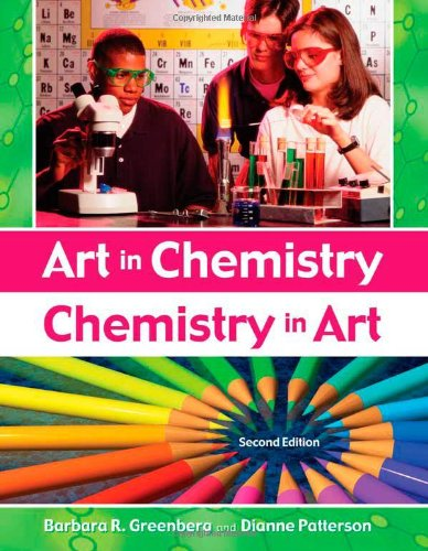 Art in Chemistry, Chemistry in Art  2nd 2008 (Revised) edition cover