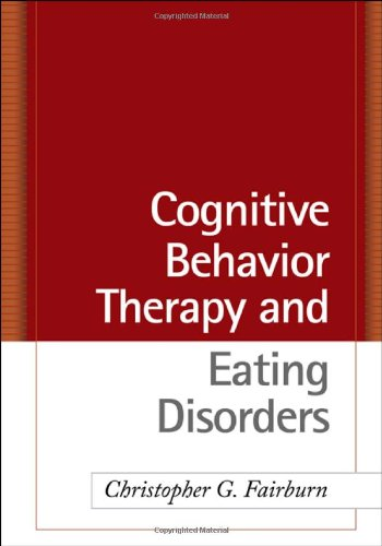 Cognitive Behavior Therapy and Eating Disorders   2008 edition cover
