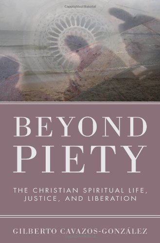 Beyond Piety The Christian Spiritual Life, Justice, and Liberation N/A edition cover