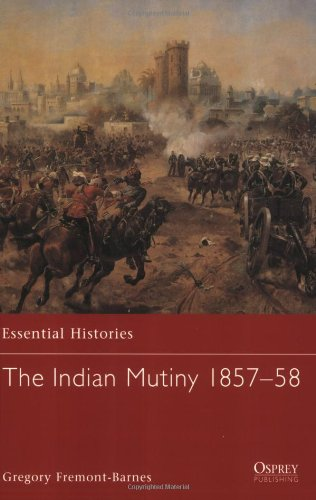 Indian Mutiny 1857-58   2007 9781846032097 Front Cover