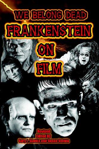 We Belong Dead : Frankenstein on Film  1998 edition cover