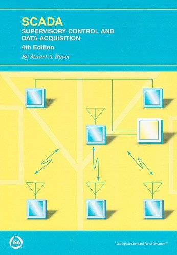Scada: Supervisory Control And Data Acquisition  2009 edition cover