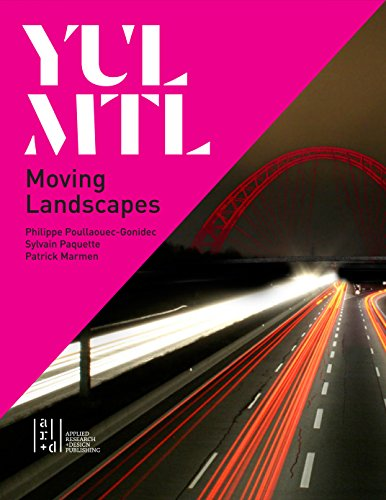 Yul_mtl: Urban Gateway Corridors, Landscapes and Actions  2015 9781940743097 Front Cover