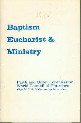 Baptism, Eucharist and Ministry   2014 (Reprint) edition cover